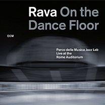 Enrico Rava: On the Dance Floor (ECM/Ode)