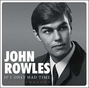 John Rowles: If I Only Had Time (Universal)