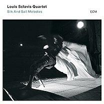 Louis Sclavis Quartet: Silk and Salt Melodies (ECM/Ode)