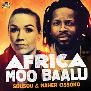 Sousou and Maher Cissoko: Africa Moo Baalu (ARC)