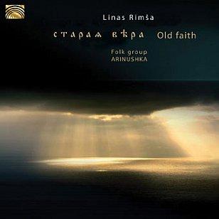 Arinushka: Old Faith (ARC Music)