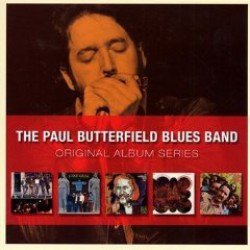 THE BARGAIN BUY: The Paul Butterfield Blues Band; Original Album Series