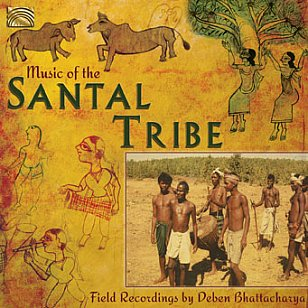 Various Artists: Music of the Santal Tribe (ARC Music)