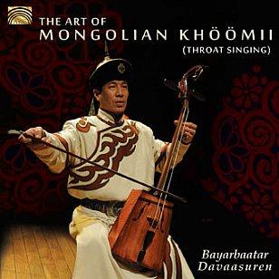 Bayarbaatar Davaasuren: The Art of Mongolian Khoomii (Arc Music)