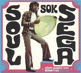 Various Artists: Soul Sok Sega (Strut/Southbound)