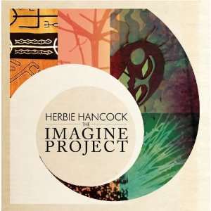 Herbie Hancock: The Imagine Project (Sony)