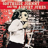 Southside Johnny and the Asbury Jukes: Fever! The Anthology 1976-1991 (Raven)