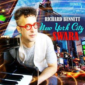 Richard Bennett: New York City Swara (Times Music)