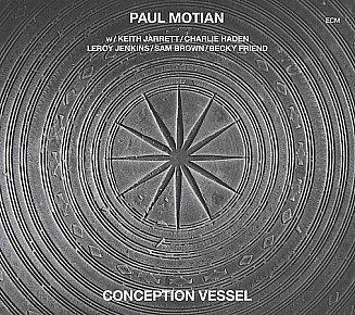 Paul Motian: Conception Vessel (ECM)