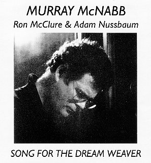 RECOMMENDED REISSUE: Murray McNabb; Songs for the Dream Weaver (Sarang Bang)