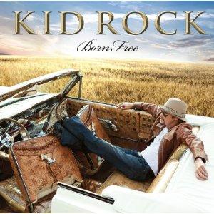 Kid Rock: Born Free (Atlantic)