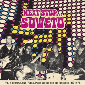 Various Artists: Next Stop Soweto Vol 2 (Strut)