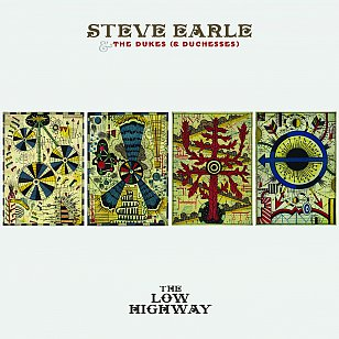 Steve Earle: The Low Highway (New West/Southbound)