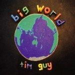 Tim Guy: Big World (Monkey)