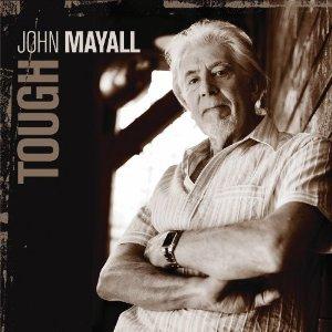 John Mayall: Tough (Eagle)