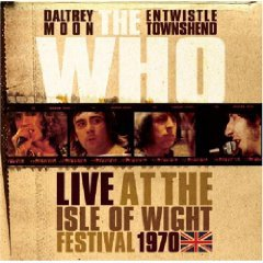 The Who: Live at the Isle of Wight Festival 1970 (Shock)