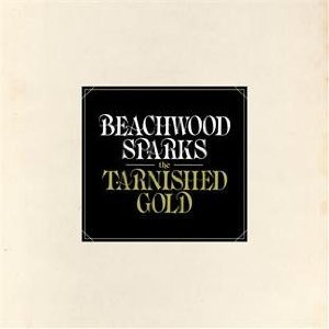 Beachwood Sparks: The Tarnished Gold (Sub Pop)