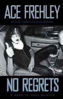 NO REGRETS; A ROCK'N'ROLL MEMOIR by ACE FREHLEY