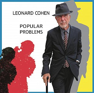 Leonard Cohen: Popular Problems (Sony)