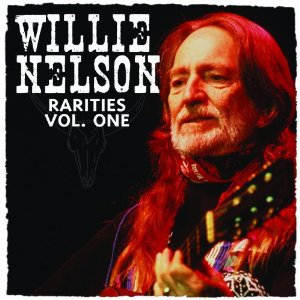 Willie Nelson: Rarities Vol 1 (Great American Music/Southbound)