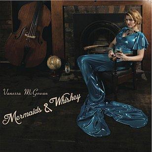 Vanessa McGowan: Mermaids and Whiskey (vanessamcgowan.com)