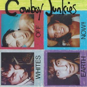 Cowboy Junkies: State Trooper (1986)