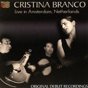 Cristina Branco: Live in Amsterdam (Arc)