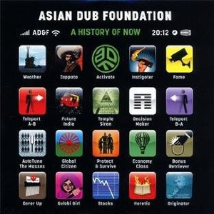 Asian Dub Foundation: A History of Now (Cooking Vinyl)