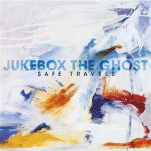 Jukebox the Ghost: Safe Travels (Yep Roc)