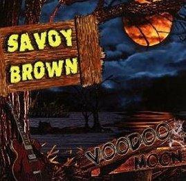 Savoy Brown: Voodoo Moon (Ruf/Yellow Eye)