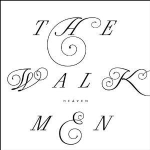 The Walkmen: Heaven (Inertia)