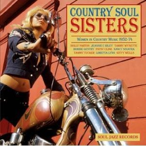 Various Artists: Country Soul Sisters (Soul Jazz/Southbound)
