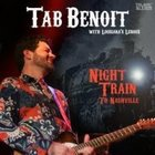 Tab Benoit with Louisiana Leroux: Night Train to Nashville (Elite)