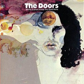 THE BARGAIN BUY: The Doors; Weird Scenes Inside the Goldmine