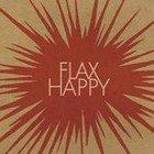 Steve Abel and the Chrysalids: Flax Happy (Monkey/Rhythmethod)