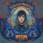 Nicole Atkins: Neptune City (Sony BMG)