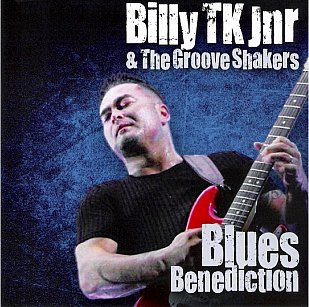 Billy TK Jnr and the Groove Shakers: Blues Benediction (Southbound)
