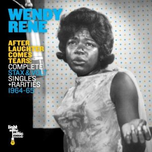 Wendy Rene: After Laughter Comes Tears (Light in the Attic)