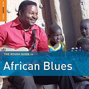 Various Artists: The Rough Guide to African Blues (Rough Guide/Southbound)