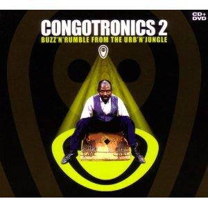 Various Artists, Congotronics 2 (Crammed Discs)