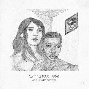 Willis Earl Beal: Acousmatic Sorcery (XL)