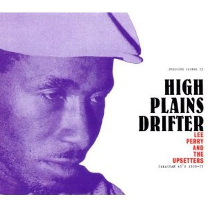 Lee Perry and the Upsetters: High Plains Drifter (Pressure Sounds)