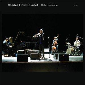 Charles Lloyd Quartet: Rado de Nube (ECM/Ode)