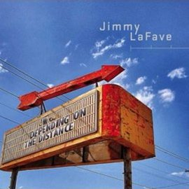 Jimmy LaFave: Depending on the Distance (Music Road/Southbound)
