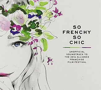 Various Artists: So Frenchy So Chic 2016 (Cartell/Border)