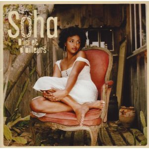 Soha: D'ici et d'ailleurs/From Here and Elsewhere (EMI)