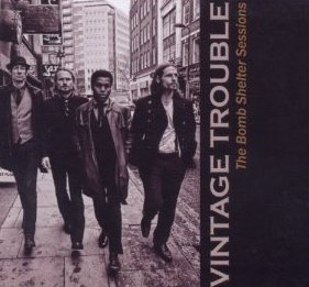 Vintage Trouble: The Bomb Shelter Sessions (Shock)