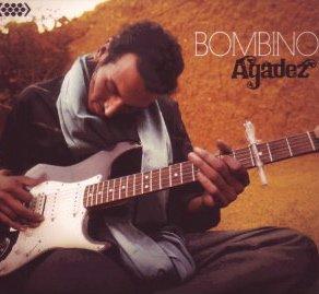 Bombino: Agadez (Cumbancha)