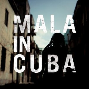 Mala: Mala in Cuba (Brownswood/Southbound)