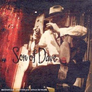 Son of Dave: '02' (Kartel/Rhythmethod)